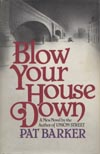 Blow Your House Down