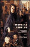 Victorian Babylon: People, Streets and Images in Nineteenth-Century London